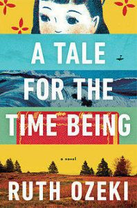 Ruth Ozeki A_Tale_for_the_Time_Being