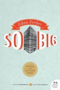 So Big Edna Ferber